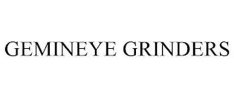 GEMINEYE GRINDERS