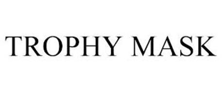TROPHY MASK