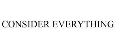 CONSIDER EVERYTHING