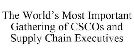 THE WORLD'S MOST IMPORTANT GATHERING OF CSCOS AND SUPPLY CHAIN EXECUTIVES