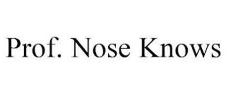 PROF. NOSE KNOWS