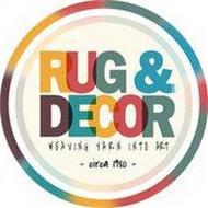 RUG & DECOR WEAVING YARN INTO ART