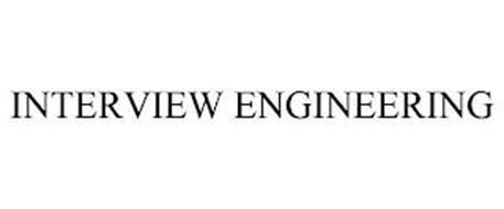 INTERVIEW ENGINEERING