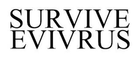 SURVIVE EVIVRUS
