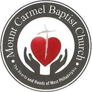 MOUNT CARMEL BAPTIST CHURCH THE HEARTS AND HANDS OF WEST PHILADELPHIA
