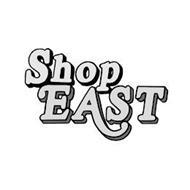 SHOP EAST