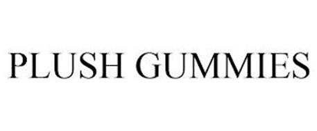 PLUSH GUMMIES
