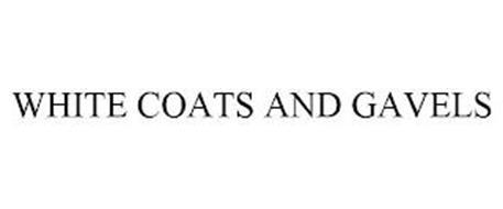 WHITE COATS AND GAVELS