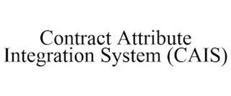 CONTRACT ATTRIBUTE INTEGRATION SYSTEM (CAIS)