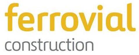 FERROVIAL CONSTRUCTION