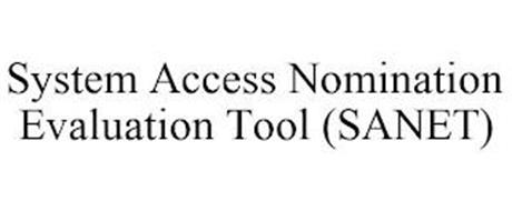 SYSTEM ACCESS NOMINATION EVALUATION TOOL (SANET)