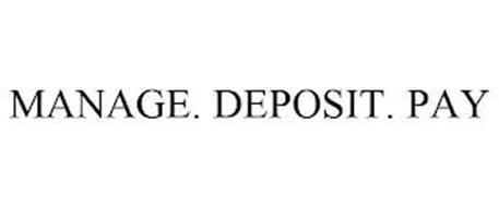 MANAGE. DEPOSIT. PAY.