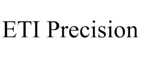 ETI PRECISION