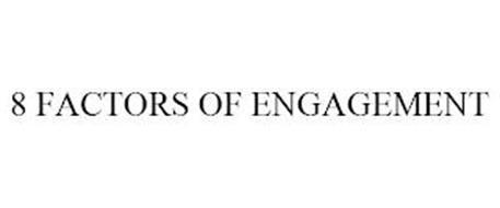 8 FACTORS OF ENGAGEMENT