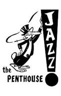 THE PENTHOUSE JAZZ