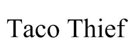 TACO THIEF