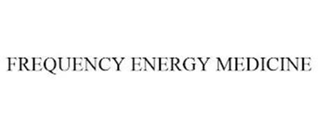 FREQUENCY ENERGY MEDICINE
