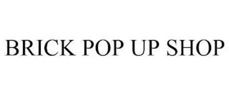 BRICK POP UP SHOP