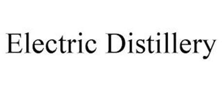 ELECTRIC DISTILLERY