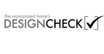 THE REPURPOSED HOME'S DESIGNCHECK