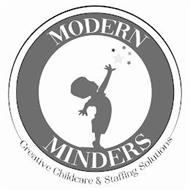 MODERN MINDERS CREATIVE CHILDCARE & STAFFING SOLUTIONS