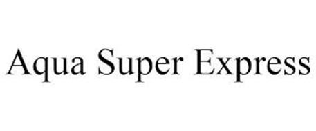 AQUA SUPER EXPRESS