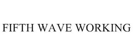 FIFTH WAVE WORKING