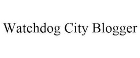 WATCHDOG CITY BLOGGER