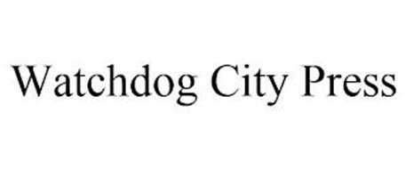 WATCHDOG CITY PRESS