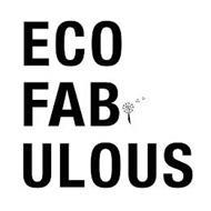 ECO FAB ULOUS