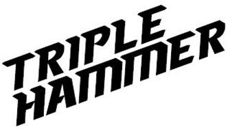 TRIPLE HAMMER