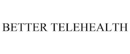 BETTER TELEHEALTH