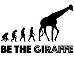 BE THE GIRAFFE