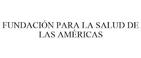 FUNDACIÓN PARA LA SALUD DE LAS AMÉRICAS