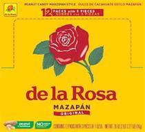 DE LA ROSA PEANUT CANDY MARZIPAN STYLE DULCE DE CACAHUATE ESTILO MAZAPÁN DE LA ROSA MAZAPÁN ORIGINAL PEANUT IS NUTRITIOUS