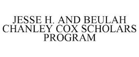 JESSE H. AND BEULAH CHANLEY COX SCHOLARS PROGRAM
