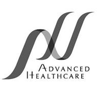 ADVANCED HEALTHCARE