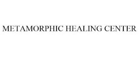 METAMORPHIC HEALING CENTER