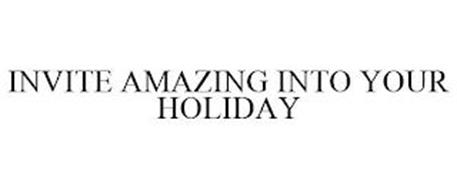 INVITE AMAZING INTO YOUR HOLIDAY