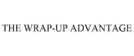 THE WRAP-UP ADVANTAGE