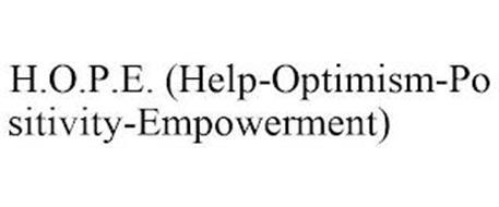 H.O.P.E. (HELP-OPTIMISM-POSITIVITY-EMPOWERMENT)