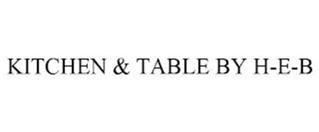 KITCHEN & TABLE BY H-E-B