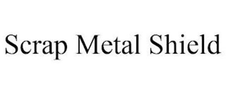 SCRAP METAL SHIELD