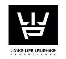 LIVING LIFE LAUGHING PRODUCTIONS