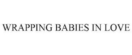 WRAPPING BABIES IN LOVE