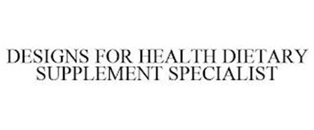 DESIGNS FOR HEALTH DIETARY SUPPLEMENT SPECIALIST