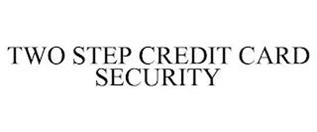 TWO STEP CREDIT CARD SECURITY