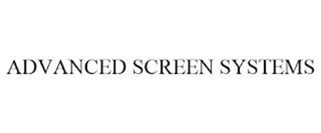 ADVANCED SCREEN SYSTEMS
