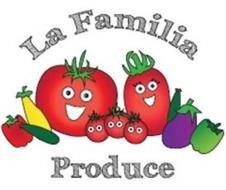 LA FAMILIA PRODUCE