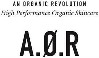 AN ORGANIC REVOLUTION HIGH PERFORMANCE ORGANIC SKINCARE A.O.R